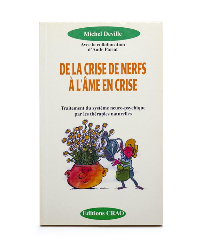 Livre: Livre: De la crise de nerfs à l'âme en crise Laboratoires Bioligo